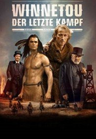 Виннету. Последний бой  / Winnetou - Der letzte Kampf (2016)