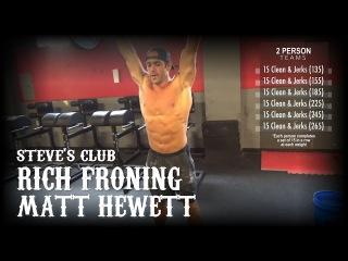 Rich Froning Matt Hewett Workout w/Steve's Club