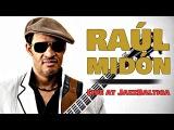 Raul Midon - JazzBaltica 2006