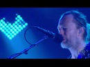 Radiohead - Street Spirit (Fade Out) (Live at Lollapalooza Chicago 2016)