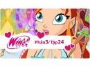 Winx Club - Phần 3 Tập 24 - Trái tim đen - [trọn bộ]