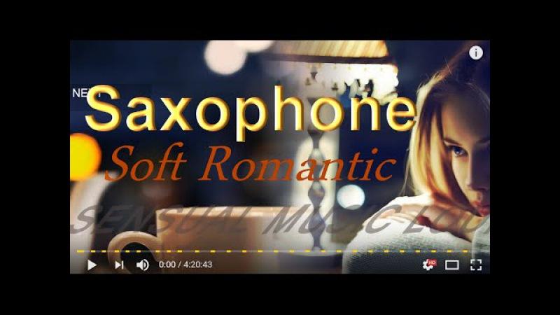 SAXOPHONE JAZZ INSTRUMENTAL RELAXING ROMANTIC SAX JAZZY LOUNGE SMOOTH MUSIC