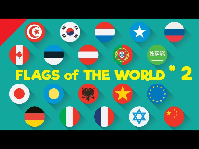 Learn Country Flags for Kids 2 , Countries of the World, Flags of the World   Fun Kids English