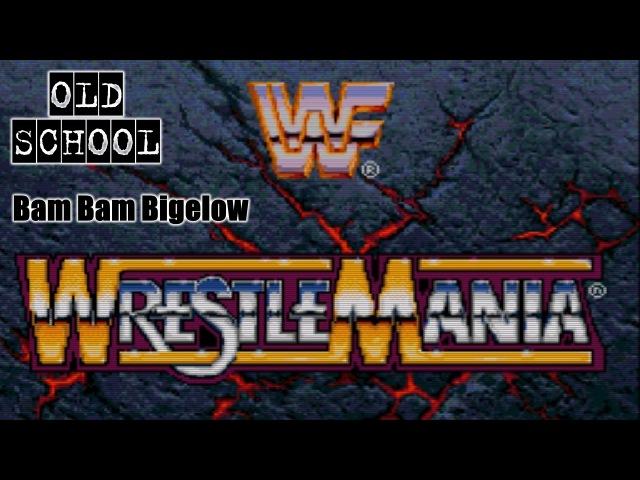 WWF Wrestlemania – Let's Play Bam Bam Bigelow (Old School) [SEGA32X]