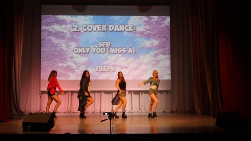 SFD - Only You (Miss A cover)