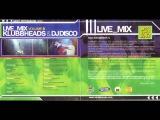 Klubbheads &amp Dj Disco - Live_Mix In Saint Petersburg Vol. 6 2002