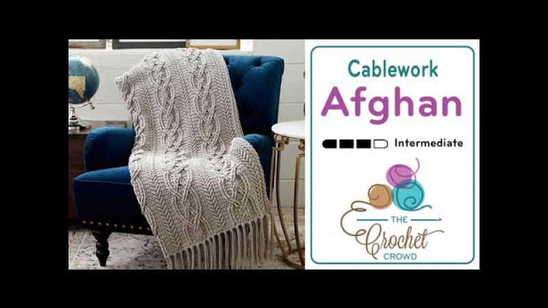 How to Crochet a Cable Afghan