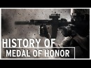 History of - Medal of Honor (1999 - 2012)