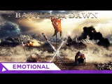 Epic Emotional  Brand X Music - Lumos (Battle for Dawn 2016)  Dramatic Vocal  Epic Music VN
