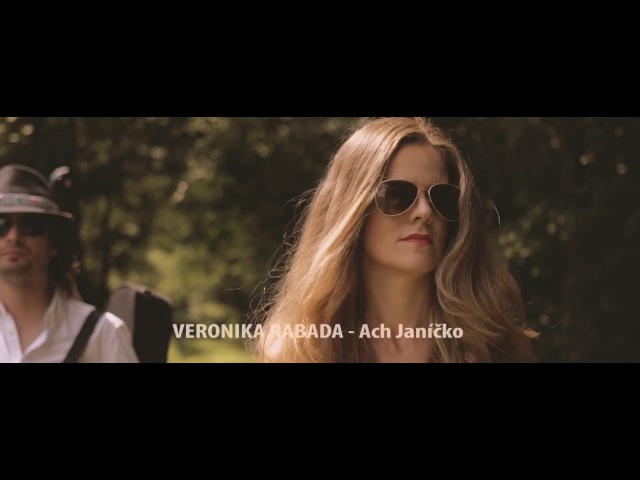 Veronika Rabada - Ach Janíčko (Oficiálny videoklip)