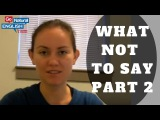 Go Natural English - ESL Communication Lesson - What NOT to Say at Work