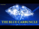 Learn English Through Story - The Adventure of the Blue Carbuncle by Conan Doyle