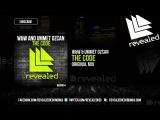 W&ampW &amp Ummet Ozcan - The Code (Original Mix) - OUT NOW!