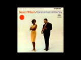 Nancy Wilson and Cannonball Adderley  - 04 -  I Cant Get Started