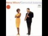 Nancy Wilson  Cannonball Adderly  Save Your Love For Me