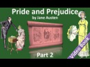 Part 2 - Pride and Prejudice Audiobook by Jane Austen (Chs 16-25)