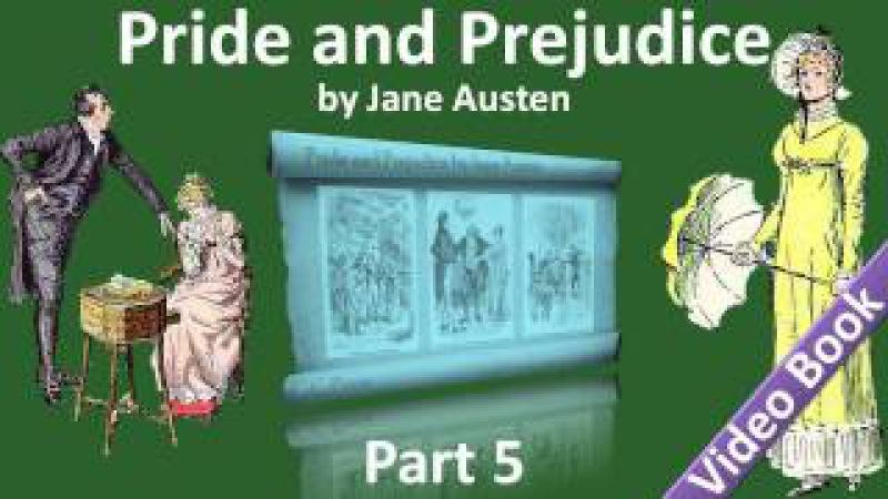 Part 5 - Pride and Prejudice Audiobook by Jane Austen (Chs 51-61)