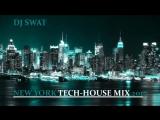New York Tech-House Mix 2017
