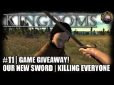 Kingdoms | EP11 | New Sword + Game Giveaway | Lets Play Kingdoms Gameplay (Alpha 17.2)