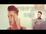 How To - Schorem Pompadour Bald Fade Hairstyle - HairBond UK - HDStyles