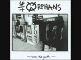 The Orphans - For an Old Kentucky Anarchist