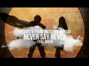 Pessto From Another World feat Royal Never Say Never