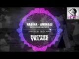 Nabiha - Animals (Electrick Village Remix)