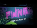 PWND Official Trailer