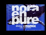 Nora en Pure - Diving with whales ( Daniel Portman Remix )