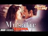 Arijit Singh Musafir Song (Reprise)   Sweetiee Weds NRI  Himansh Kohli, Zoya Afroz