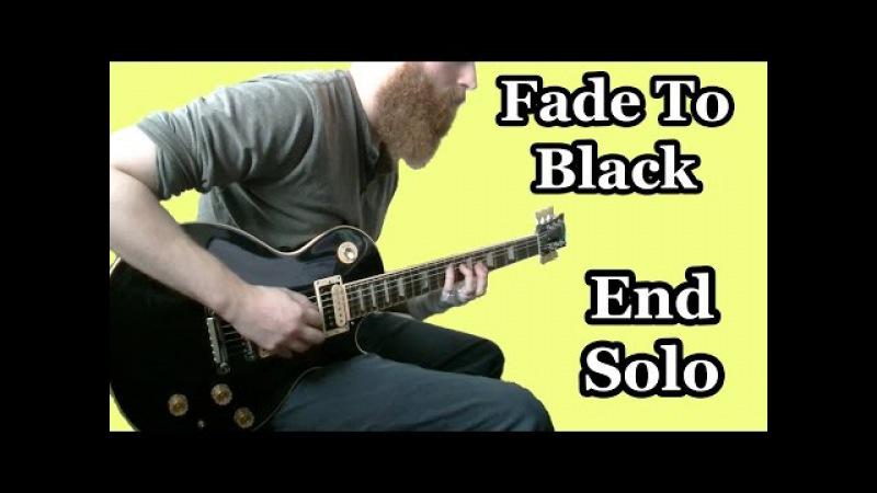 Fade to Black End Solo Metallica Cover