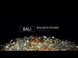 Rolling in the Deep - Episode 10 - Bali
