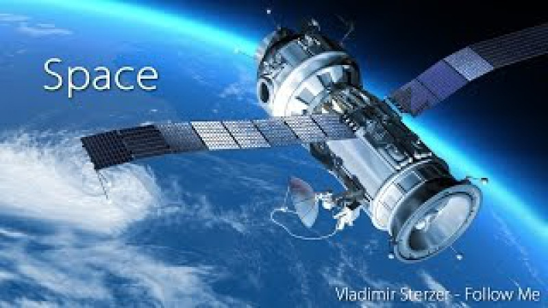 Space and Universe. Beautiful views from space. Space music. Vladimir Sterzer
