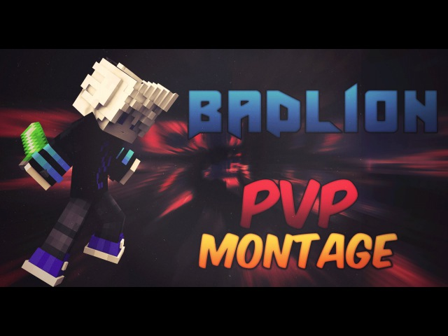 PvP Montage | Badlion 4