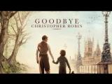 До свидания, Кристофер Робин  Goodbye Christopher Robin (2017) первый трейлер