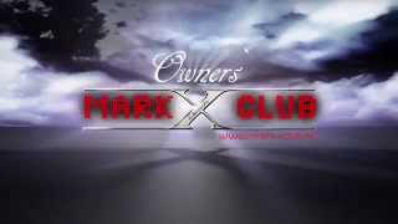 MARK X Owners' CLUB 4 Anniversary!
