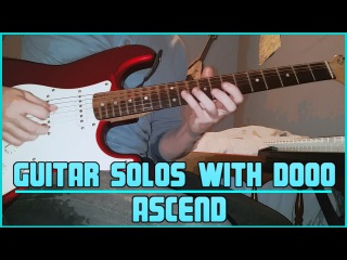 Guitar Solos With Dooo 2 - Ascend