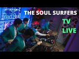 The Soul Surfers - warm and intimate TV live 4 feb 2017