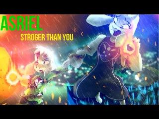 Stroger Than You [ver. Asriel] Lyrics + Animations