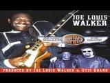JOE LOUIS WALKER &amp OTIS GRAND - Better Off Alone