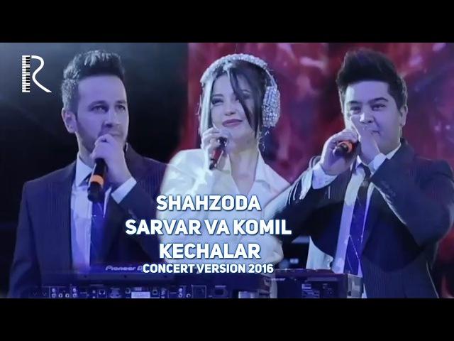 Shahzoda va Benom guruhi - Kechalar | Шахзода - Кечалар (concert version 2016)