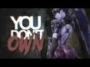 You Don't Own Me OVERWATCH GIRLS MEP