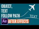 After Effects TEXT l OBJECT FOLLOW PATH and auto orient
