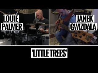 Louie Palmer Janek Gwizdala - 'Little Trees'