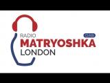 Going Out с Николаем Крупатиным 26.05.2017  Matryoshka Radio (LondonDAB)