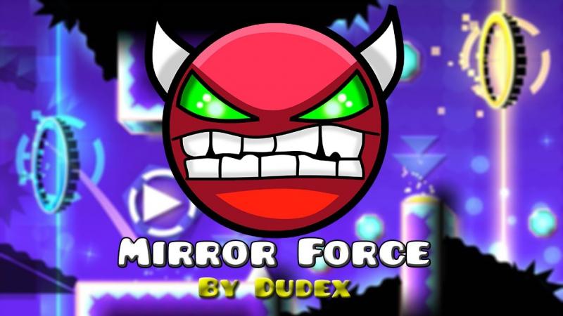 Geometry dash Mirror force by Dudex (Medium Demon)