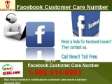 Am I eligible for Facebook customer service? Call now 1-888-514-9993
