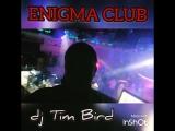 Enigma club dj Tim Bird