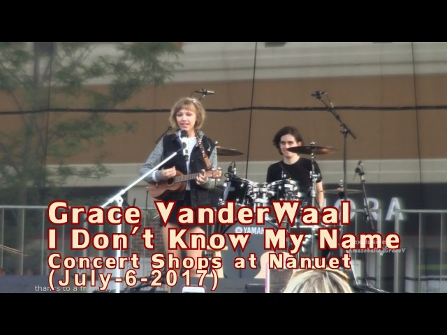 Grace VanderWaal I Don't Know My Name Thank You's - Shops At Nanuet Concert July-6-2017