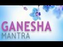 GANESH MANTRA | 108 Times
